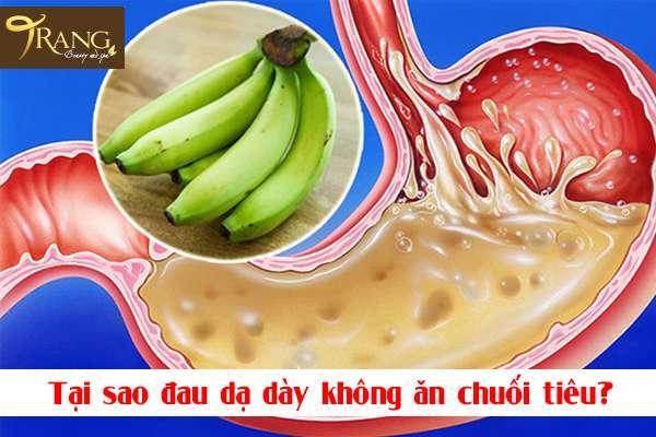 Tại sao đau dạ dày không ăn chuối tiêu