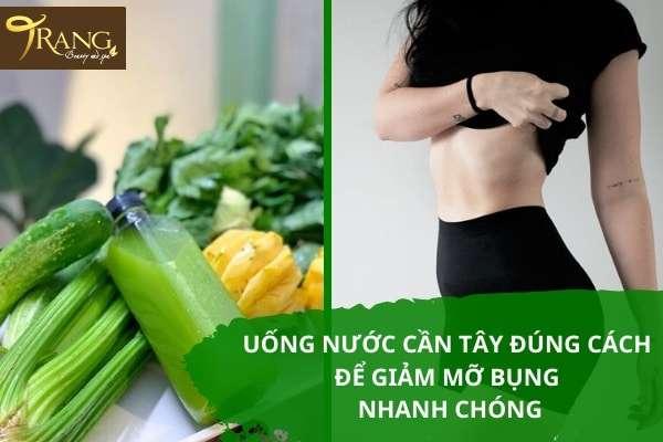 Uống sinh tố cần tây bao lâu thì giảm được mỡ bụng